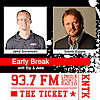 Early Break | 93.7 The Ticket KNTK