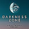 Darkness Zone   A Destiny 2 podcast