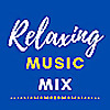 Relaxing Music Mix
