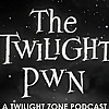 Twilight Pwn | A Twilight Zone Podcast