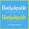 Unshakeable Stories Unshakeable Truths