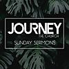 Journey the Church | Sunday Sermons