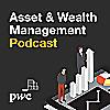 Asset & Wealth Management Podcast