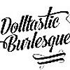 Dolltastic Burlesque