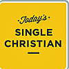 Today's Single Christian