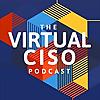 The Virtual CISO Podcast