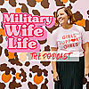 Military Wife Life Podcast