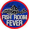 Fish Room Fever