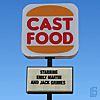 Cast Food