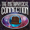 The Metaphysical Connection