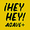 Hey Hey Agave