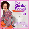 The Cheeky Podcast For Moms With IBD