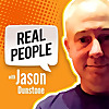 Real People, With Jason Dunstone | Consumer Insights, Market Research & More
