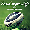 The League Life | NRL Podcast