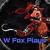 W Fox Plays