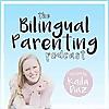 Bilingual Parenting Podcast