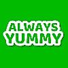 Always Yummy!