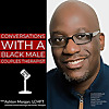 Conversations With A Black Male Couples Therapist