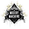The Misery Machine