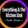 Everything & The Kitchen Sink