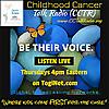 Childhood Cancer Talk Radio Podcasts