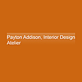 Payton Addison, Interior Design Atelier