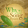 Why We Love the Song Dynasty