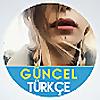 Guncel Turkce