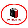 PHYSICS 180