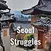 Seoul Struggles