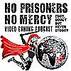 No Prisoners, No Mercy