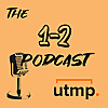 The 1-2 Podcast