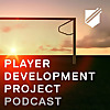 Player Development Project Podcast