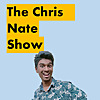 The Chris Nate Show