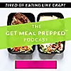 The Get Meal Prepped Show