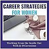 Career Strategies for Women that Work