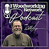 The Woodworking Network Podcast