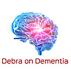 Debra on Dementia