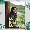 Matters that Matter