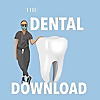 The Dental Download