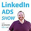 LinkedIn Ads Show
