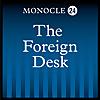 Monocle 24: Foreign Desk