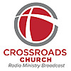 Crossroads Church Radio Podcast
