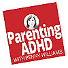 Parenting ADHD & Autism With Parenting Coach, Penny Williams