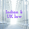 Indian & UK law