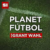 Planet Ftbol with Grant Wahl