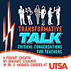 Transformative Talk: Critical Conversations for Teachers