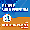 People Who Perform - The Real Estate Careers Podcast