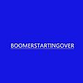 BoomerStartingOver