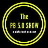 The Pickleball 5.0 Podcast